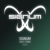 First Strike 2010 von Signum
