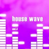 House Wave, Vol. 3 de Various Artists