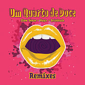 Um Quarto De Doce (Remixes) by Various Artists