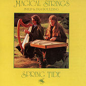 Spring Tide von Magical Strings (Philip & Pam Boulding)
