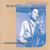 Settin' The Pace by Dexter Gordon
