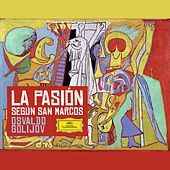 Golijov: La Pasión según San Marcos by Various Artists