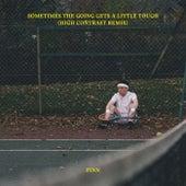 Sometimes The Going Gets A Little Tough (High Contrast Remix) von finn.