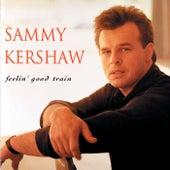 Feelin' Good Train by Sammy Kershaw