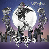 Folk Fever by Band of Love