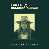 Forget About Georgia EP von Lukas Nelson