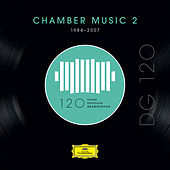 DG 120 – Chamber Music 2 (1984-2007) von Various Artists