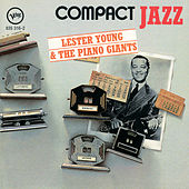 Lester Young & The Piano Giants von Lester Young