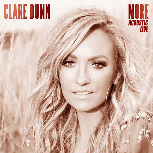 More (Acoustic Live) by Clare Dunn