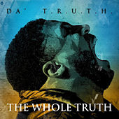 The Whole Truth de Da' T.R.U.T.H.