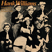 Lovesick Blues (August 1947-December 1948) by Hank Williams