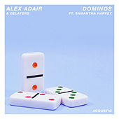 Dominos (Acoustic) von Alex Adair