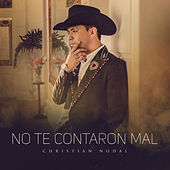 No Te Contaron Mal by Christian Nodal