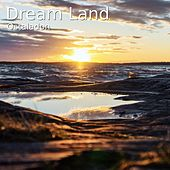 Dream Land by Ostaladon