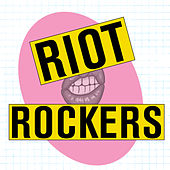 Riot Rockers von Various Artists