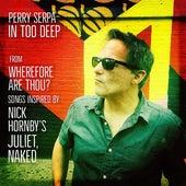 In Too Deep de Perry Serpa