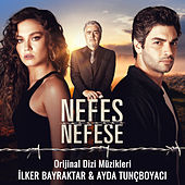 Nefes Nefese (Orijinal Dizi Müzikleri) de Various Artists