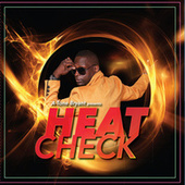 Heat Check by A-Tone Bryant