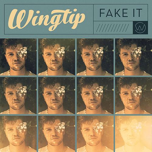 Fake It by Wingtip