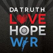 Love Hope War de Da' T.R.U.T.H.