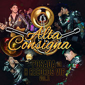Posada de H Records VIP Vol. 1 (En Vivo) by Alta Consigna