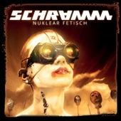 Nuklear Fetisch by Schramm