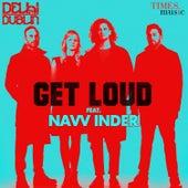 Get Loud - Single de Delhi 2 Dublin
