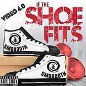 If the Shoe Fits by Video 4.0