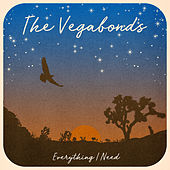 Everything I Need by The Vegabonds