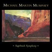 Sagebrush Symphony (Live) by Michael Martin Murphey