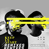 Keep Us Apart (feat. Bright Sparks) (Remixes) by Jen Jis