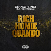 Rich Homie Quando (feat. Rich Homie Quan) de Quando Rondo