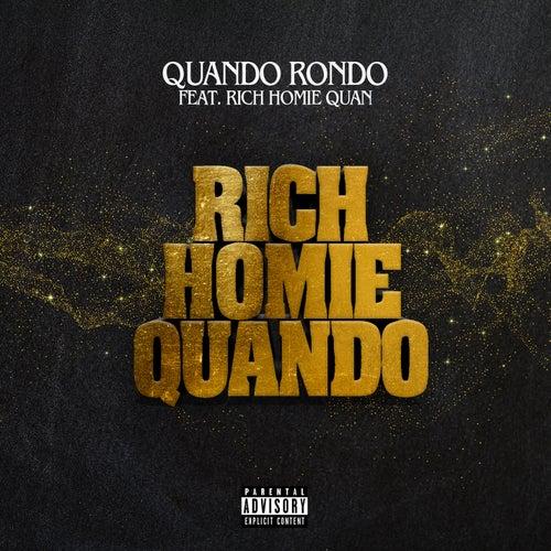 Rich Homie Quando (feat. Rich Homie Quan) by Quando Rondo