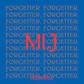 Forgetter (Remixes) by Mr. Little Jeans