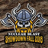 Nuclear Blast Showdown Fall 2018 by Various Artists