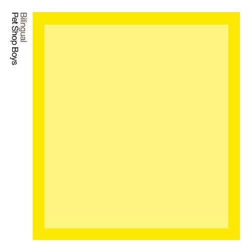 Bilingual:  Further Listening 1995 - 1997 (2018 Remastered Version) by Pet Shop Boys