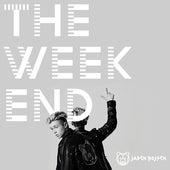 The Weekend von Jaden Bojsen