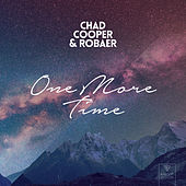 One More Time by Chad Cooper x Robaer x Misha