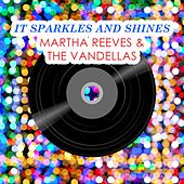 It Sparkles And Shines von Martha and the Vandellas