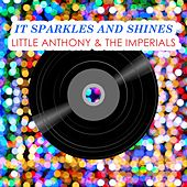 It Sparkles And Shines by Little Anthony and the Imperials