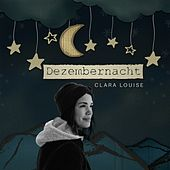 Dezembernacht von Clara Louise