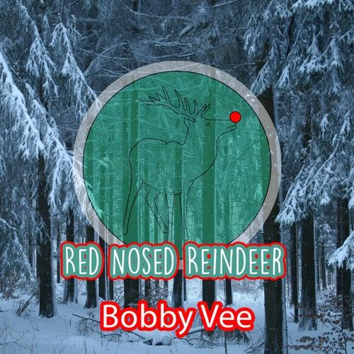Red Nosed Reindeer von Bobby Vee