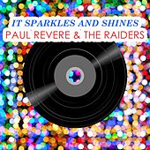 It Sparkles And Shines by Paul Revere & the Raiders