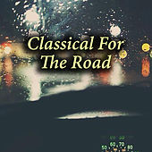 Classical For The Road von Various Artists