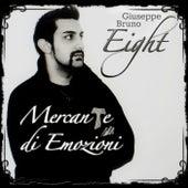 Mercante di emozioni de Giuseppe Bruno Eight