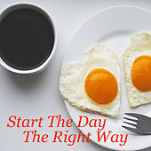 Start The Day The Right Way by Various Artists