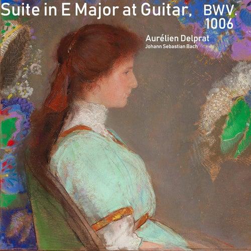 Suite in E Major at Guitar, BWV. 1006 by Aurélien Delprat