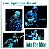 Into the Blue de Ron Spencer Band