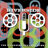 The Riverside Records Story by Various Artists