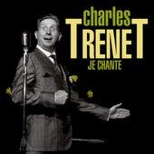 Je Chante von Charles Trenet